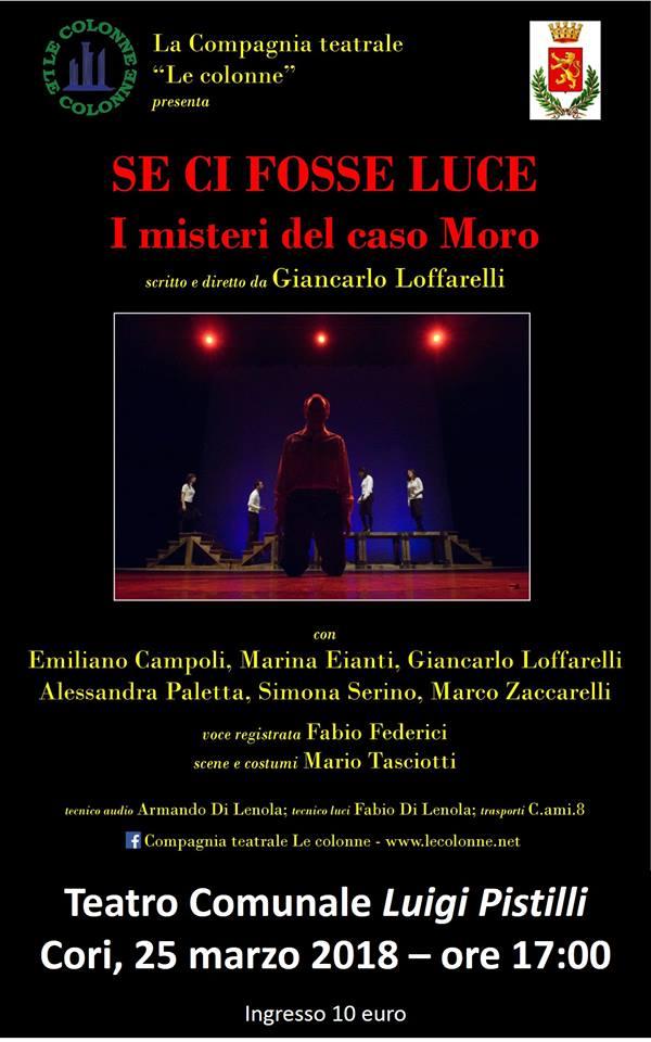 Se ci fosse Luce. I misteri del caso Moro @ Teatro Comunale Luigi Pistilli | Cori | Lazio | Italia
