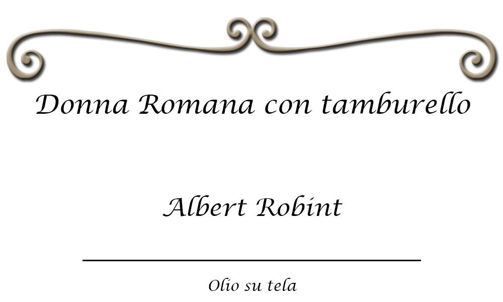 donna-roma-con-tamburello-albert-robint