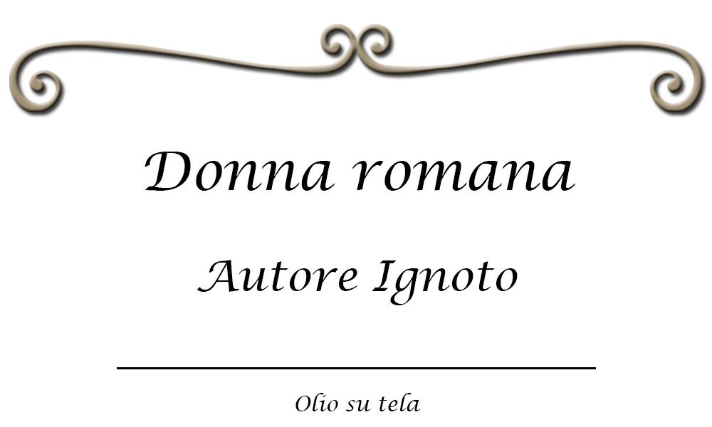 donna-romana-ignoto