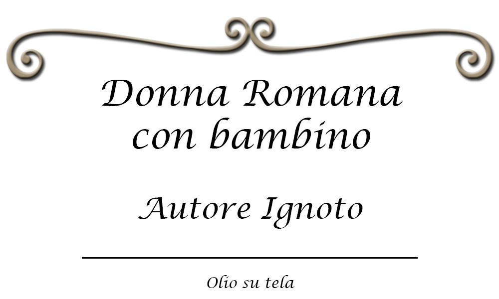 donna-romana-con-bambino-ignoto