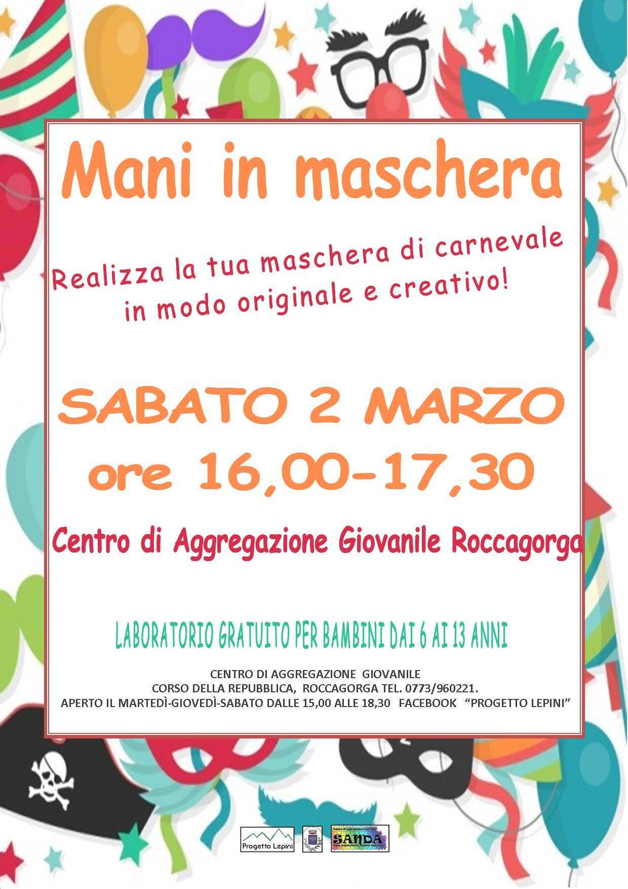 Roccagorga: Mani in maschera @ centro di aggregazione giovanile Roccagorga | Roccagorga | Lazio | Italia
