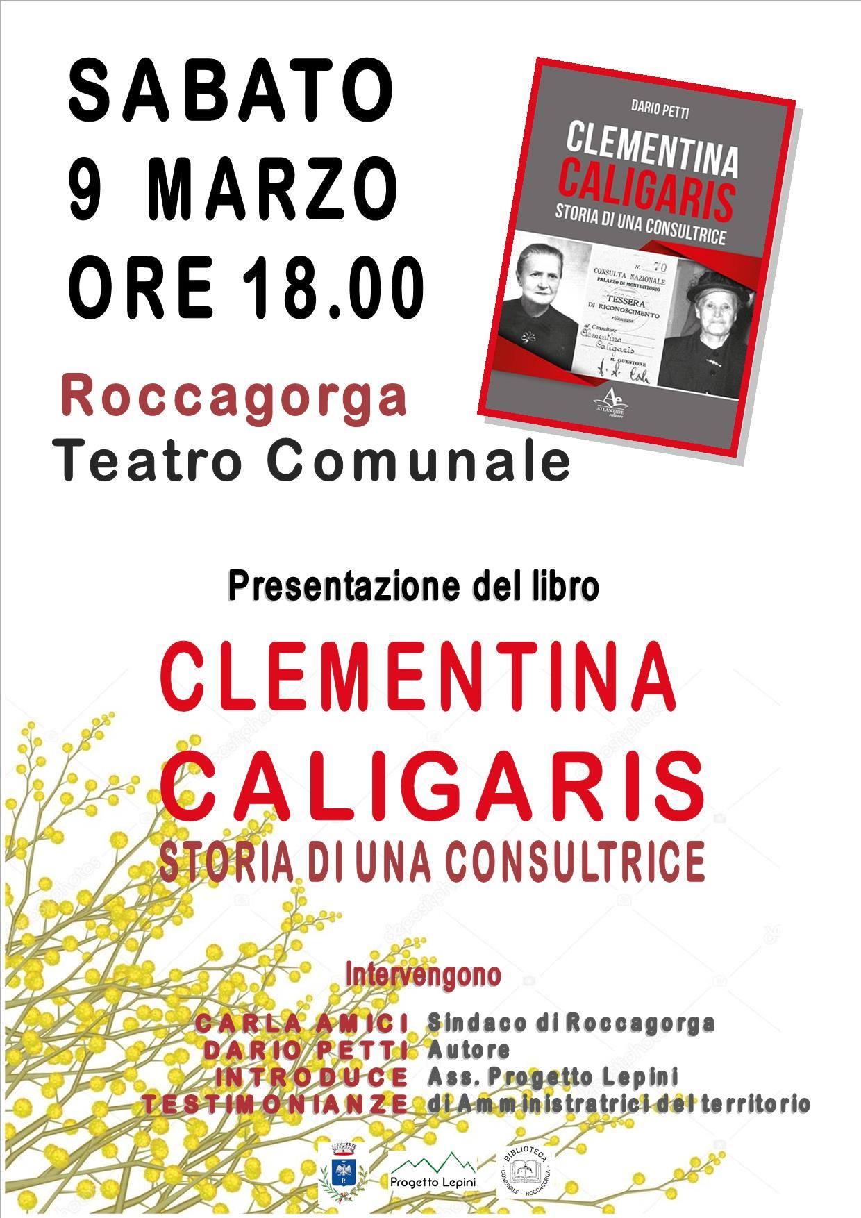 Roccagorga: Clementina Caligaris. Storia di una consultrice @ Teatro Comunale | Roccagorga | Lazio | Italia