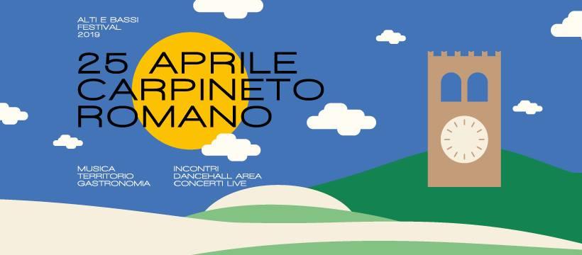 CARPINETO ROMANO: FESTIVAL ALTI E BASSI @ Ristorante la reggia dei volsci  | Carpineto Romano | Lazio | Italia
