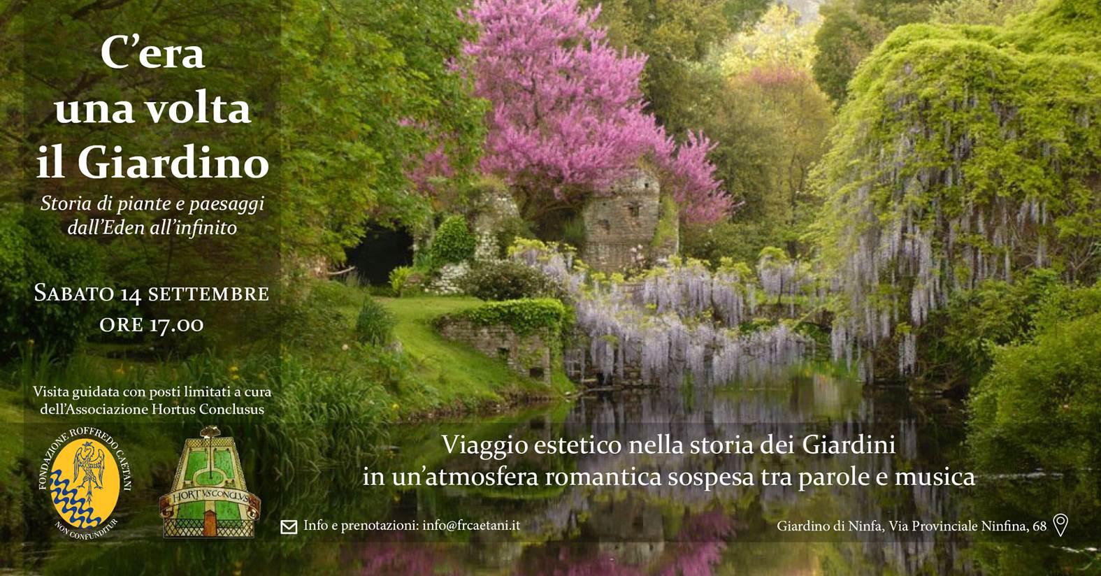 Giardino di Ninfa: C'ERA UNA VOLTA IL GIARDINO. STORIA DI PIANTE E PAESAGGI DALL'EDEN ALL'INFINITO @ Giardino di Ninfa | Cisterna di Latina | Lazio | Italia