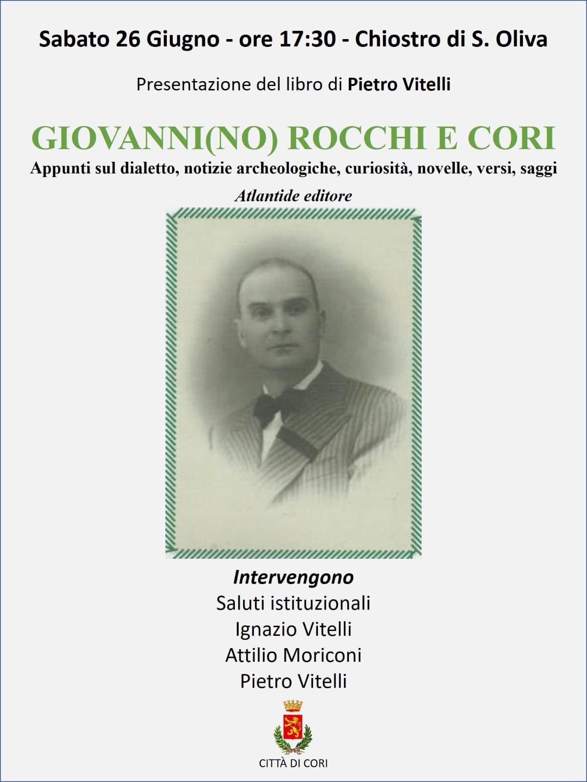 """Cori: Presentazione del Libro """"Giovanni(no) Rocchi e Cori"""" @ Cori - Chiostro di Sant'Oliva"""