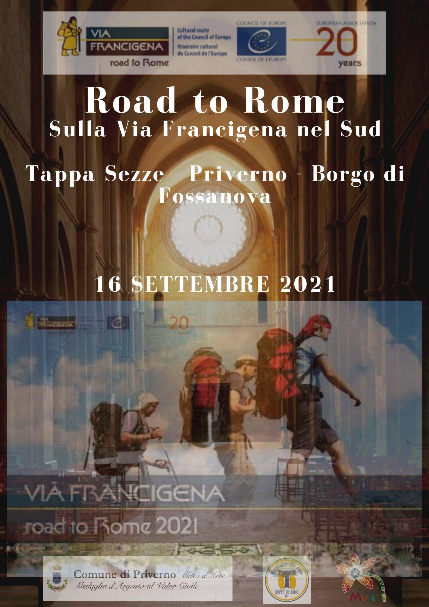 Priverno - Borgo Fossanova: Road to Rome sulla Via Francigena del sud 2021 @ Sezze
