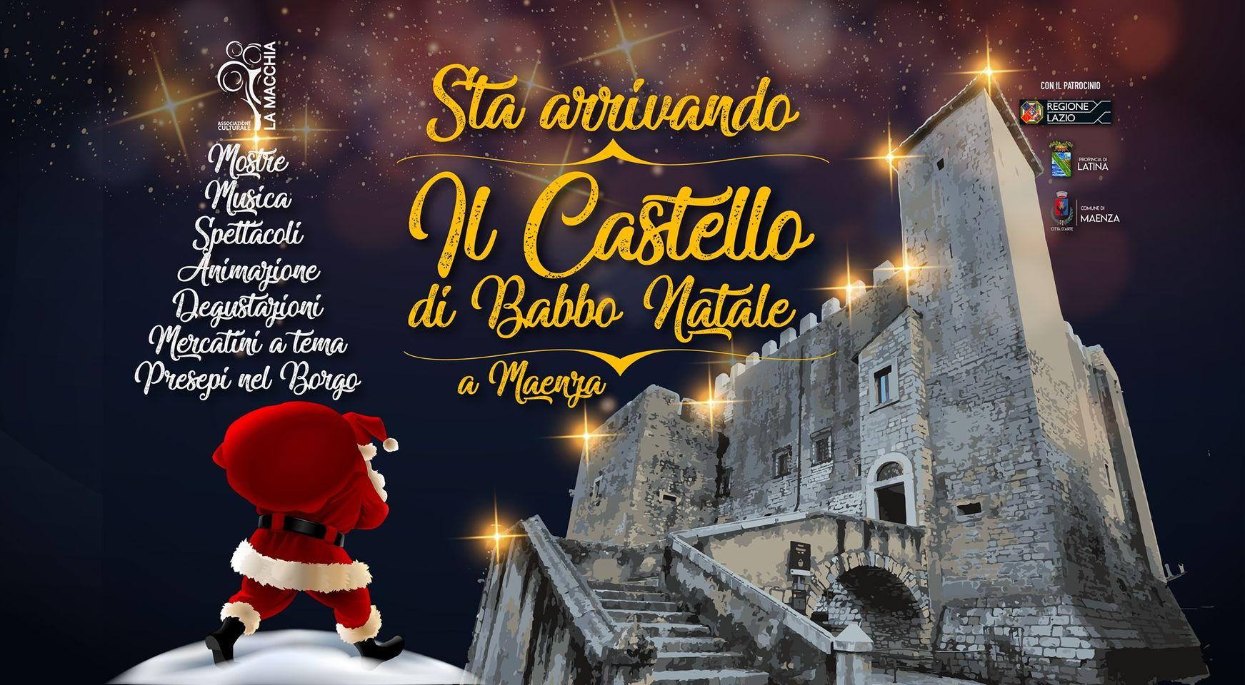 """Maenza """"Il Castello di Babbo Natale"""" @ Castello Baronale di Maenza"""